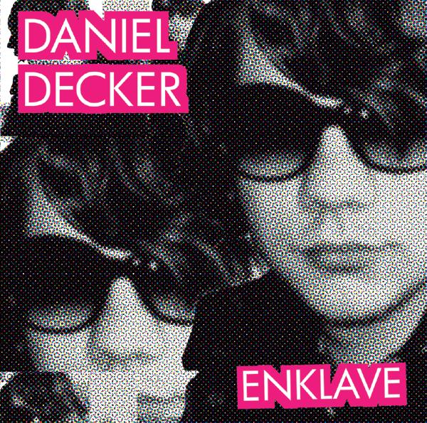 Enklave EP von Daniel Decker