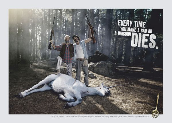 Every time you make a bad ad a unicorn dies.