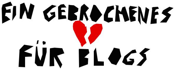 gebrochenes herz für blogs