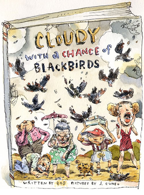 Cloudy with a Chance of Blackbirds