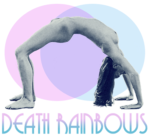 Death Rainbows