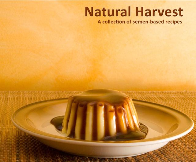 natural harvest kochen mit sperma. Black Bedroom Furniture Sets. Home Design Ideas