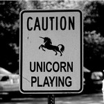Caution Unicorn Playing!