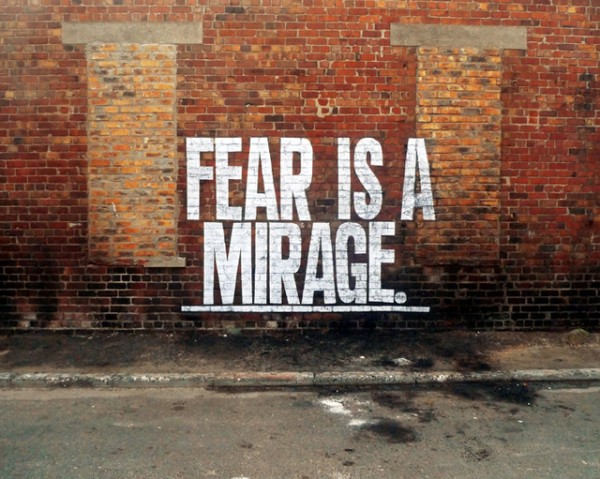 Fear Is A Mirage