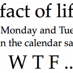 Even the calendar says WTF...