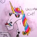 Unicorn Cop!