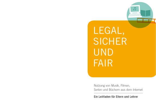 Legal, sicher und fair