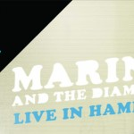 Marina And The Diamonds live on tape.tv