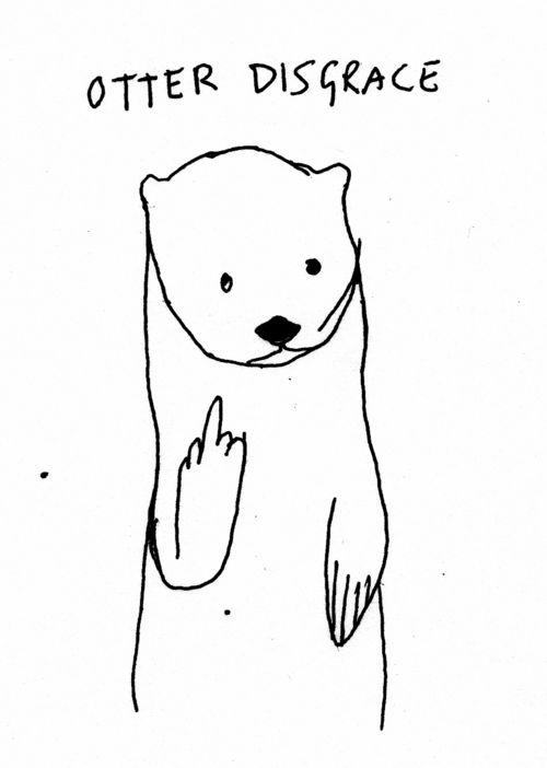 Otter Disgrace