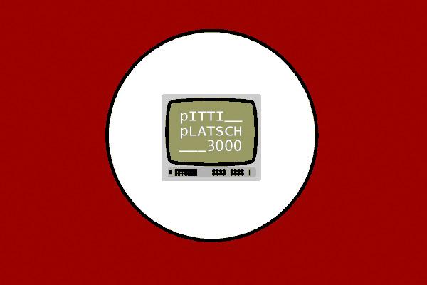 Pitti Platsch 3000