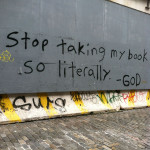 Stop Taking My Book So Literally - God