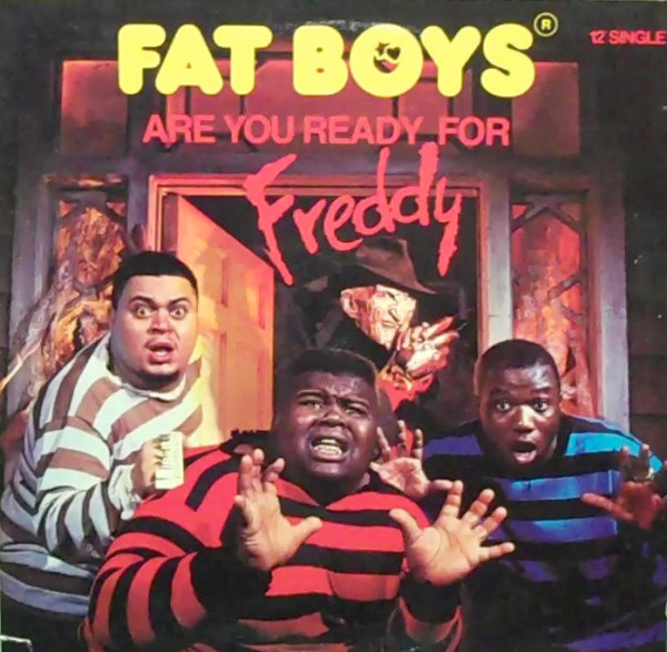 Fat Boys - Are You Ready For Freddy?