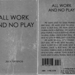 All Work An No Play