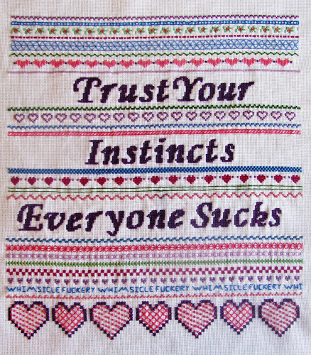 Trust Your Instincts. Everyone Sucks.