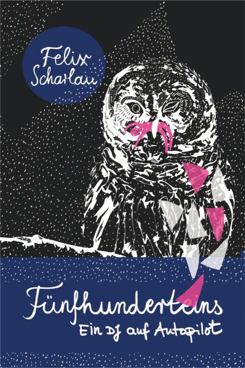 Cover: 501 - Ein DJ auf Autopilot von Felix Scharlau