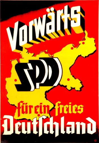 Vorwärts SPD für ein freies Deutschland!