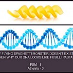 Proof there is a Flying Spaghetti Monster