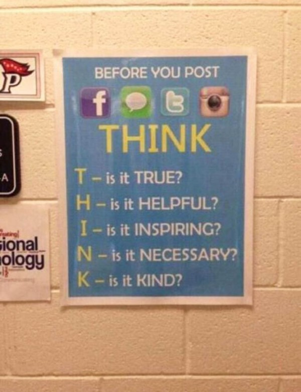 Before you post: THINK!