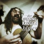 Dunning Kruger Blues
