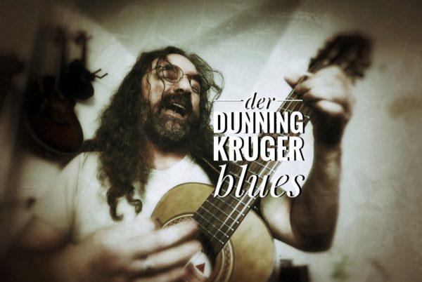 Dunning Kruger Blues