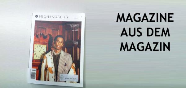 Magazine aus dem Magazin: Highsnobiety