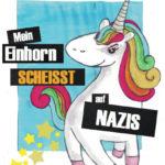 Mein Einhorn scheißt auf Nazis