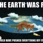 Wenn die Erde flach wäre...
