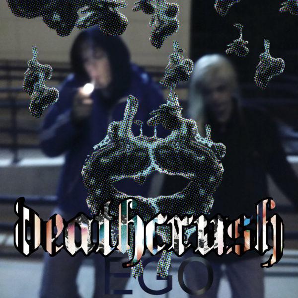 EGO von Deathcrush